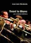 Tirant lo Blanc for symphonic band (PS)