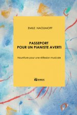 Passeport pour un pianiste averti-Manuals universitaris-Music Schools and Conservatoires Intermediate Level-Music Schools and Conservatoires Advanced Level-Musical Pedagogy-University Level