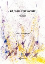 El jazz dels ocells-Instrumental Music (paper copy)-Music Schools and Conservatoires Elementary Level-Scores Elementary