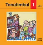 Tocatimbal 1-Tocatimbal CD-Music Schools and Conservatoires Elementary Level-Music in General Education Pre-school-Traditional Music Catalonia