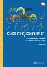 Cançoner 16: Popular Catalan songs arranged for voice and piano-Cançoner (paper copy)-Music Schools and Conservatoires Elementary Level-Scores Elementary
