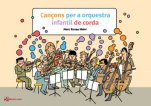 Cançons per a orquestra infantil de corda-Música per a orquestra infantil de corda-Music Schools and Conservatoires Elementary Level-Scores Elementary