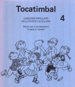 Tocatimbal 4-Tocatimbal cançoner-Music Schools and Conservatoires Elementary Level-Music in General Education Pre-school-Traditional Music Catalonia