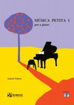 Little music for piano 1-Música petita (paper copy)-Music Schools and Conservatoires Elementary Level