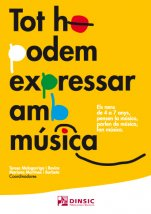 Tot ho podem expressar amb música-Sensibilització musical-Music Schools and Conservatoires Elementary Level-Music Schools and Conservatoires Early Musical Sensitivity-Music in General Education Pre-school-Music in General Education Primary School-Musical Pedagogy-University Level