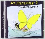 Acuitacantar 2: Transatlàntida-Cantates infantils CD-Music Schools and Conservatoires Elementary Level-Music in General Education Pre-school-Music in General Education Primary School