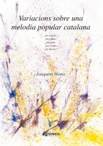 Variacions sobre una melodia popular catalana-Instrumental Music (paper copy)-Music Schools and Conservatoires Advanced Level-Scores Advanced