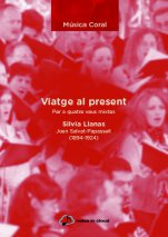 Viatge al present-Choral Music (Notes in Cloud)-Music Schools and Conservatoires Advanced Level-Scores Advanced