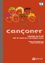 Cançoner 13: Lluernes en la nit-Cançoner (paper copy)-Music Schools and Conservatoires Elementary Level-Music in General Education Pre-school-Scores Elementary