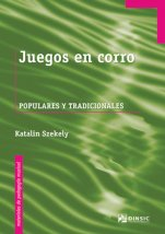 Juegos en corro (Games in the Round)-Materiales de pedagogía musical-Music Schools and Conservatoires Early Musical Sensitivity-Music in General Education Pre-school-Musical Pedagogy-University Level