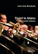 Tirant lo Blanc for symphonic band-Symphonic Band Materials-Music Schools and Conservatoires Advanced Level-Scores Advanced